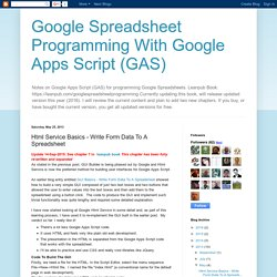 Google Spreadsheet Programming With Google Apps Script (GAS): Html Service Basics - Write Form Data To A Spreadsheet