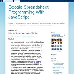 Google Spreadsheet Programming With JavaScript: Using the Google App Scripting API - Part 1