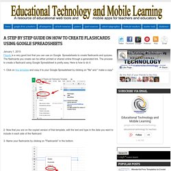 Educational Technology and Mobile Learning: A Step By Step Guide On How to Create Flashcards Using Google Spreadsheets