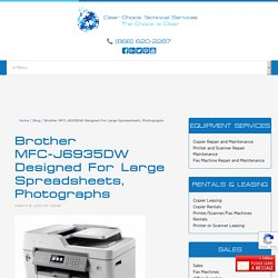 Brother MFC-J6935DW Designed For Large Spreadsheets, Photographs