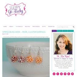 Spring Bling Week - Pearl Cluster Earrings - Happy-Go-Lucky