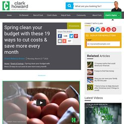 Spring clean your budget with these 19 ways to cut costs & save more every month