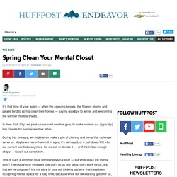 Spring Clean Your Mental Closet