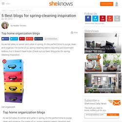 5 Best blogs for spring-cleaning inspiration