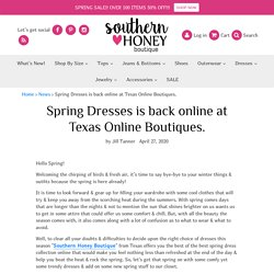 Spring Dresses is back online at Texas Online Boutiques.