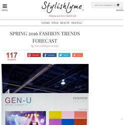 Spring 2016 Fashion Trends Forecast