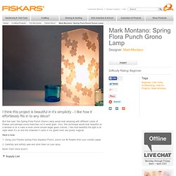 Spring Flora Punch Grono Lamp / Mark Montano