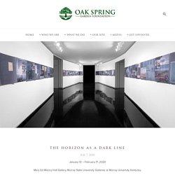 Oak Spring Garden Foundation - the horizon as a dark line