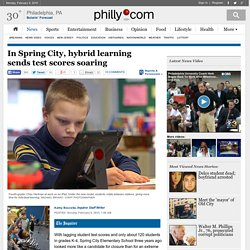In Spring City, hybrid learning sends test scores soaring