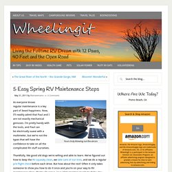 5 Easy Spring RV Maintenance Steps – Wheeling It