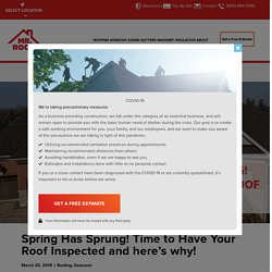 Spring Has Sprung! Time to Have Your Roof Inspected