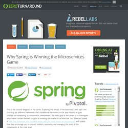 Why Spring is Winning the Microservices Game