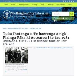 Wellington City Library - Springbok Tour 1981