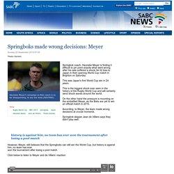 Springboks made wrong decisions: Meyer:Sunday 20 September 2015