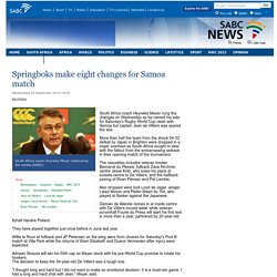 Springboks make eight changes for Samoa match:Wednesday 23 September 2015