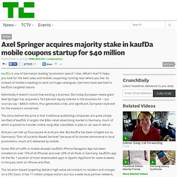 Axel Springer acquires majority stake in kaufDa mobile coupons startup for $40 million