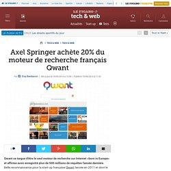 Axel Springer achète 20% du moteur de recherche français Qwant