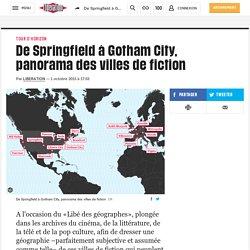 De Springfield à Gotham City, panorama des villes de fiction
