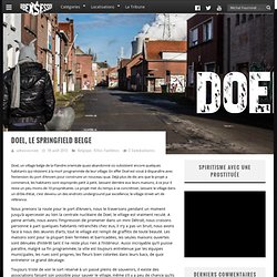 Doel, le Springfield belge - Urbex Session : An Abandoned World
