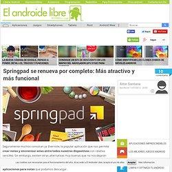 Springpad se renueva por completo: Más atractivo y más funcional
