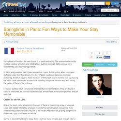 Springtime in Paris: Fun Ways to Make Your Stay Memorable