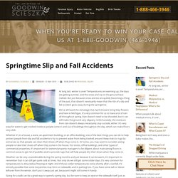 Springtime Slip and Fall Accidents