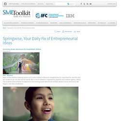Springwise, Your Daily Fix of Entrepreneurial Ideas