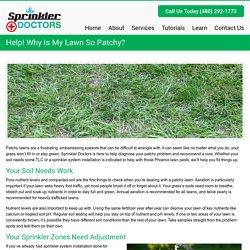 Help! Why Is My Lawn So Patchy? - Sprinkler DoctorsSprinkler Doctors
