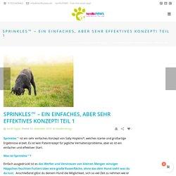 Sprinkles™ – ein einfaches, aber sehr effektives Konzept! Teil 1 – terrificPAWS