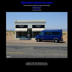 The best reSource for Sprinter van owners and enthusiasts.