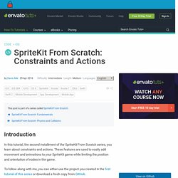 SpriteKit From Scratch: Constraints and Actions