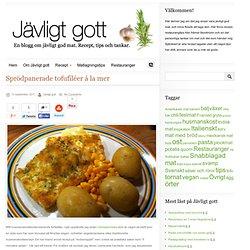 Jävligt gott - en blogg om vegetarisk mat för alla, lagad enkelt och jävligt gott.