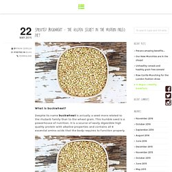 Sprouted Buckwheat – The golden secret in the modern paleo diet