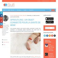 Sproutling : un objet connecté pour la santé de bébé