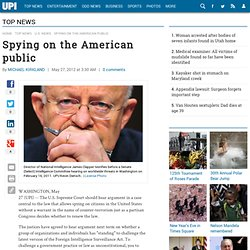 Under the U.S. Supreme Court: Spying on the American public