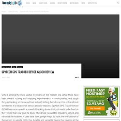 Spytech GPS Tracker Device GL300 Review - Techtalk Planet