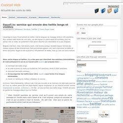 Squall.io: envoie des twitts longs et totalement visibles