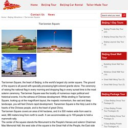 Tian'anmen square, More Beijing Attractions -Delia Beijing Tours
