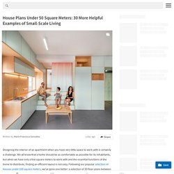 House Plans Under 50 Square Meters: 30 More Helpful Examples of Small-Scale Living