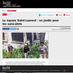 Le square Saint-Laurent : un jardin pour les sans-abris