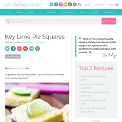 Key Lime Pie Squares. - Sallys Baking Addiction