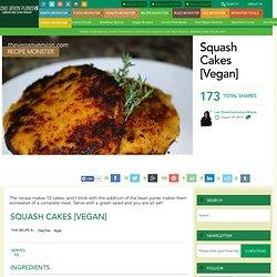 Squash Cakes [Vegan]