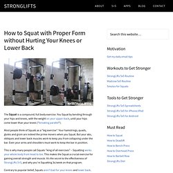 How to Squat with Proper Form Without Getting Hurt