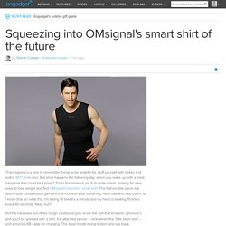 Squeezing into OMsignal's smart shirt of the future