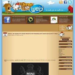 Mini2: Un squelette pour projets PHP minimaliste basé sur Slim et Twig
