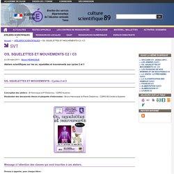 OS, SQUELETTES ET MOUVEMENTS C2 / C3 - Centre Départemental de Ressources en Sciences de l'YONNE