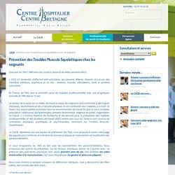 Prévention des Troubles Musculo Squelettiques chez les soignants - Centre Hospitalier du Centre Bretagne