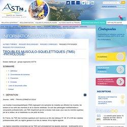 Troubles musculo-squelettiques (TMS) -pathologie- - Risques physiques - Dossiers thématiques - Risques biologiques, chimiques, physiques, psycho-sociaux - Informations santé travail Annecy Santé au Travail - AST74