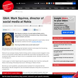 Q&A: Mark Squires, director of social media at Nokia