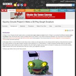 Squishy Circuits Project 3: Make a 3D Play Dough Sculpture